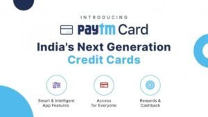 Paytm Credit Cards with rewards and cashback offers announced