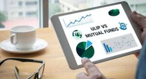ULIP Vs Mutual Funds: Which Investment Choice is Better?