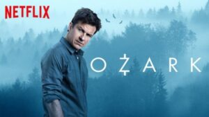 Ozark- Season 4, Release Date, Cast& Official Trailer | Netflix