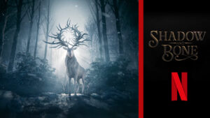 """Shadow and Bone"" tv series Release Date, News, Teaser & Official Trailer