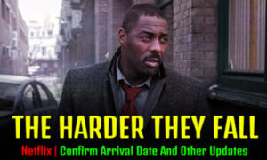 The Harder They Fall-Movie, Release  Date, Cast & Official Trailer | Netflix