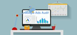 6 Google Ads Audit Checklist