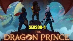 'The Dragon Prince' Season 4 – Release Date, Cast and Official Trailer |Netflix