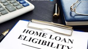 Tips to Boost Your Home Loan Eligibility